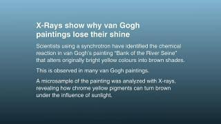 X-rays show why van Gogh paintings lose their shine